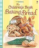 Children's Book of Baking Bread (Cookery)