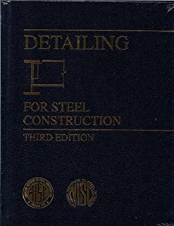 aisc detailing for steel construction hardcover 3rd aisc rh amazon com aisc steel detailing manual pdf AISC Steel Manual Weld Symbols