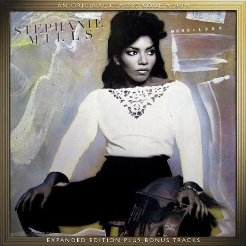 Stephanie Mills - Merciless ~ Expanded Edition/Stephanie Mills