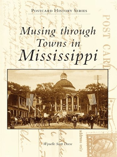 Musing Through the Towns of Mississippi (Postcard History Series) (Mississippi Postcard)