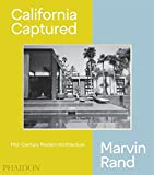 #4: California Captured: Mid-Century Modern Architecture, Marvin Rand