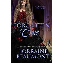 Forgotten Time (Book, 1): Ravenhurst Series (Volume 1)