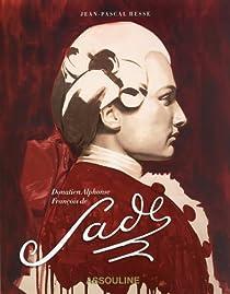 Donatien Alphonse François de Sade : L'amant des Lumières par Hesse