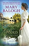 Someone to Hold (A Westcott Novel) by  Mary Balogh in stock, buy online here