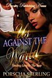 Us Against the World: Finding Love in the - Best Reviews Guide