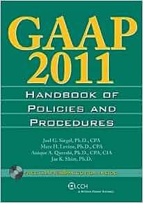 GAAP Handbook of Policies and Procedures (W/CD-ROM) (2011