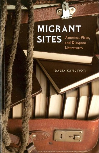 Migrant Sites: America, Place, and Diaspora Literatures (Reencounters with Colonialism: New Perspectives on the Americas) - Dalia Kandiyoti