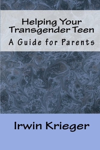 Helping Your Transgender Teen: A Guide for Parents