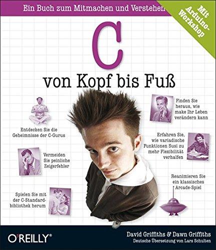 C von Kopf bis Fuß Taschenbuch – 1. September 2012 David Griffiths Dawn Griffiths C von Kopf bis Fuß 386899386X