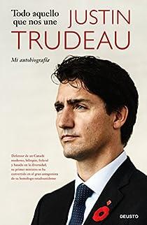 Todo aquello que nos une par Trudeau