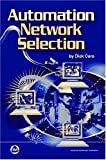 Automation Network Selection, Richard H. Caro, 1556178611
