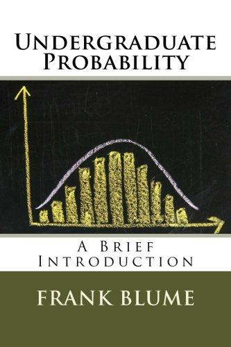 Undergraduate Probability: A Brief Introduction