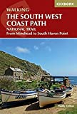 The South West Coast Path: From Minehead to South Haven Point (UK Long-Distance Trails)