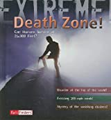 Death Zone (Fact Finders: Extreme!)