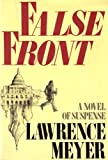 False Front, Lawrence Meyer, 067030607X