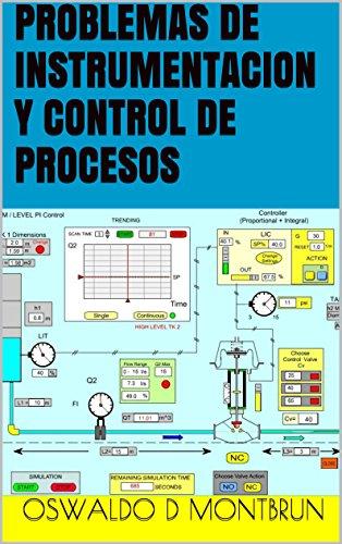 Descargar Libro Problemas De Instrumentacion Y Control De Procesos Oswaldo D Montbrun