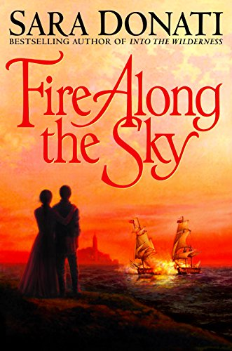 Fire Along the Sky (Wilderness Book 4) (People Involved In The War Of 1812)