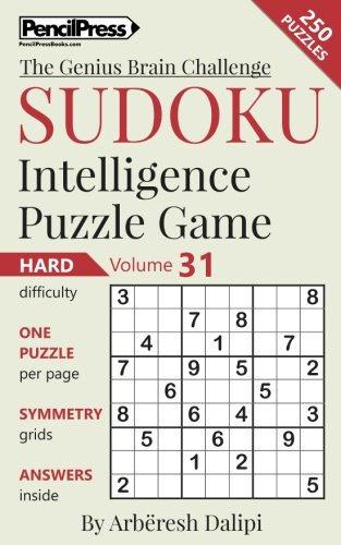 Read Online Sudoku Puzzle Books Volume 31. Hard. Sudoku Intelligence Puzzle Game (The Genius Brain Challenge) PDF