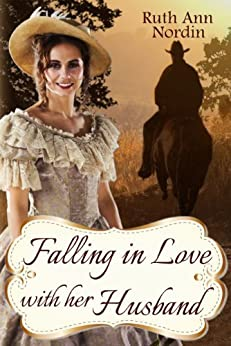 Falling In Love With Her Husband by [Nordin, Ruth Ann]