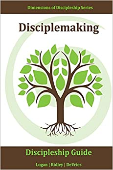 Book Disciplemaking: Making more and better followers of Christ by living the Great Commission: Volume 5 (Dimensions of Discipleship)