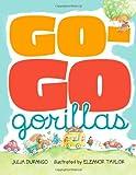 Go-Go Gorillas, Julia Durango, 141693779X