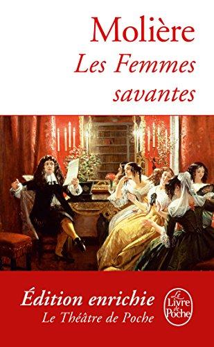 Les Femmes savantes (Théâtre de Molière) (French Edition)