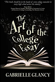 the art of the college essay second edition second edition the art of the college essay