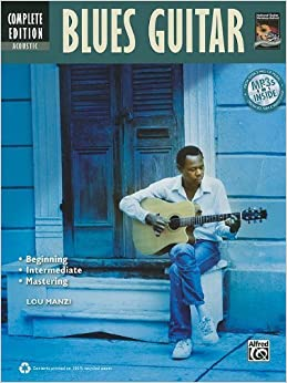 Acoustic Blues Guitar Method Complete (Book & CD) (National Guitar Workshop) by Manzi, Lou (2010)