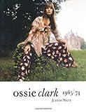 Ossie Clark, 1964-74, Judith Watt, 1851774076