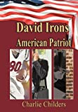 David Irons American Patriot, Charlie Childers, 1452021708