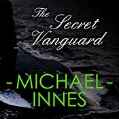 The Secret Vanguard | Michael Innes