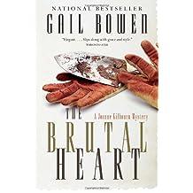 The Brutal Heart: A Joanne Kilbourn Mystery