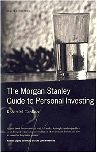 The Morgan Stanley Guide to Personal Investing: Amazon co uk