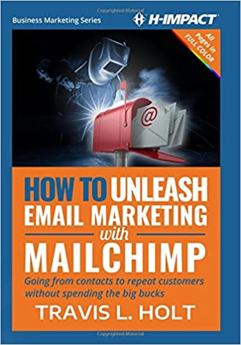 How To Unleash Email Marketing With Mailchimp Going From Contacts