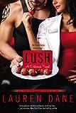 Lush, Lauren Dane, 0425256081