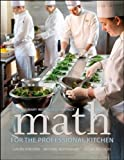 img - for Math for the Professional Kitchen by The Culinary Institute of America (CIA) (2013-07-29) book / textbook / text book