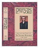 Perfecting the World, Amalie M. Kass, Edward Kass, 0151717001