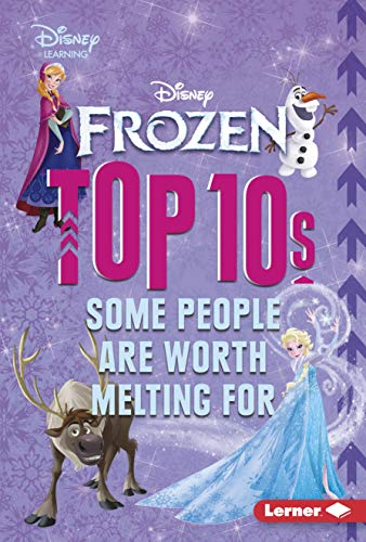 Frozen Top 10s: Some People Are Worth Melting for