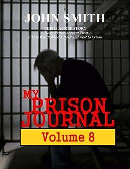 My Prison Journal - Volume 8