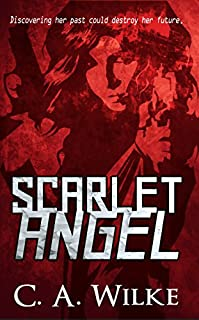 Scarlet Angel by C. A. Wilke ebook deal