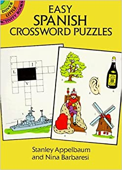 Easy Spanish Crossword Puzzles (Dover Little Activity Books) by Stanley Appelbaum (2003-03-28)