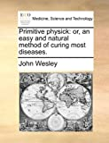 Primitive Physick, John Wesley, 1170035434