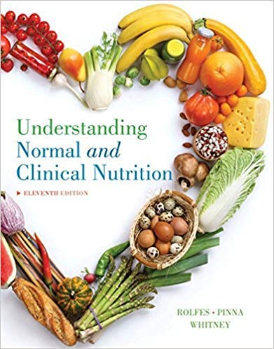 Understanding Normal and Clinical Nutrition, Loose-Leaf Version