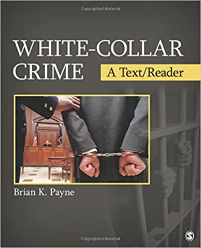 White collar crime a textreader sage textreader series in white collar crime a textreader sage textreader series in criminology and criminal justice 1st edition fandeluxe Image collections