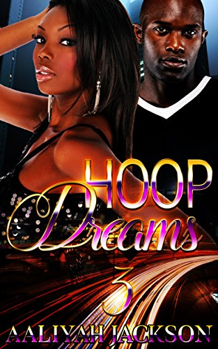 Hoop Dreams Steamy Romance Three ebook
