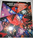 img - for James Rosenquist Multiverse You Are, I Am (exhibition Catalog) ((September 10 - October 13, 2012)) book / textbook / text book