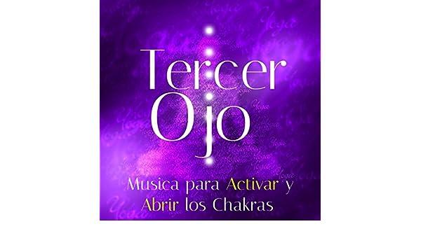 Tercer Ojo: Musica para Activar y Abrir los Chakras by Musica Romantica Ensemble & Meditacion & Relaxation J. Trainer on Amazon Music - Amazon.com