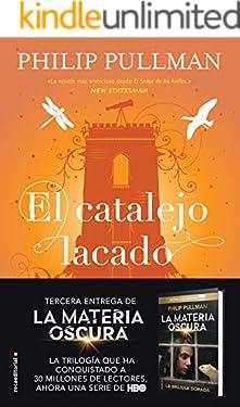 El catalejo lacado (La Materia Oscura nº 3) (Spanish Edition)