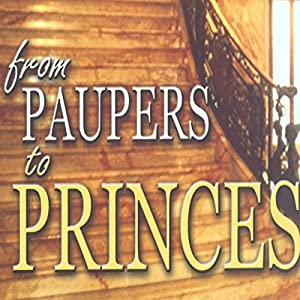 From Paupers to Princes Hörbuch