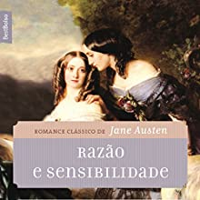 Razão e sensibilidade [Sense and Sensibility] Audiobook by Jane Austen Narrated by Brina Ribeiro